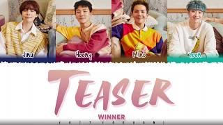 WINNER – 'TEASER' Lyrics [Color Coded_Han_Rom_Eng