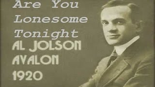 Al Jolson - Are You Lonesome Tonight - Official Single ~Download~