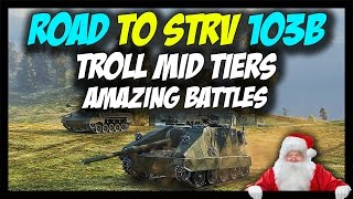 ► World of Tanks: Amazing Battles, Derpy Mid Tiers - Road To Strv 103B - Giveaway Day 6