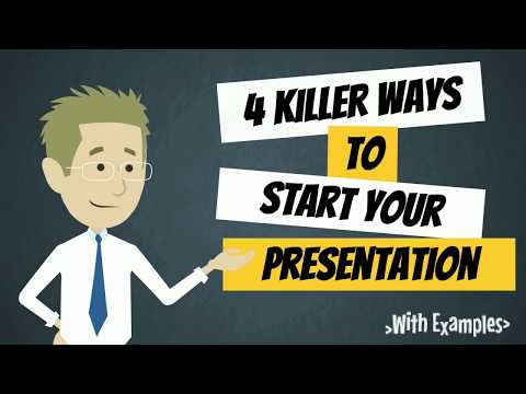 4 Killer Ways to Start Your Presentation | Hook your Audience in 60 seconds