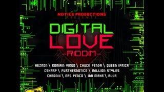 Digital Love Riddim Mix ft Chronixx, Romain Virgo, Queen Ifrica, Chuck Fender Iba Mahr Reggae