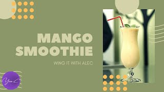 HEALTHY MANGO SMOOTHIE RECIPE ✨ EAT WELL #42