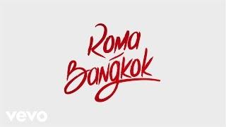 Baby K & Giusy Ferreri - Roma - Bangkok (Lyrics)