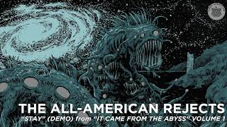 "THE ALL-AMERICAN REJECTS ""Stay"" (Demo) Official Audio"