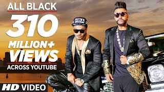 All Black Sukhe  Raftaar