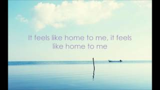 Chantal Kreviazuk - Feels Like Home (lyrics)