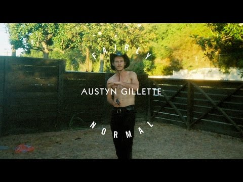 What Youth: Fairly Normal - Austyn Gillette