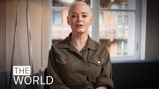 The World | Rose McGowan on #MeToo and how women caused a 'cultural reset'