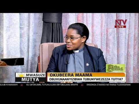 Mwasuze Mutya: Obuvunaanyibwa bwa maama tubunywereza  ku ki?