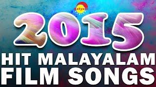 Hits of 2015 | Top Malayalam Film Songs