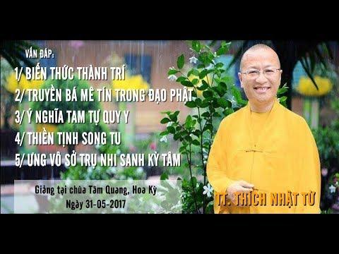 Vấn đáp: Biến thức thành trí - Truyền bá mê tín trong đạo Phật - TT. Thích Nhật Từ
