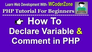 PHP Tutorial - How to declare variable &  comment in PHP