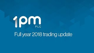 1pm-opm-full-year-2018-trading-update-27-06-2018