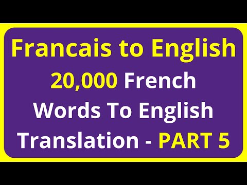 20,000 Francais Words To English Translation Meaning - PART 5 | Francais to English translation