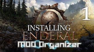 ENDERAL (Skyrim Mod) : Mod Organizer #1 - SIMPLE Two Game Setup