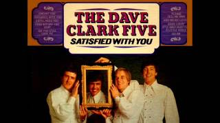 Satisfied With You (Full LP HQ Stereo) - Dave Clark Five