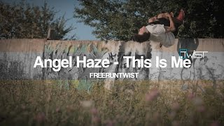 Angel Haze – This Is Me (FREERUNTWIST MUSIC VIDEO)
