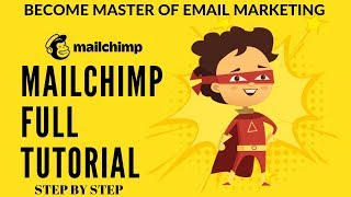 Mailchimp Tutorial 2019| Email Marketing Guide & Setup| Tutorial for Beginners