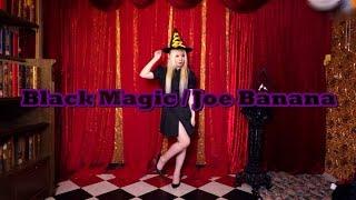【パラパラを踊ってみた】Black Magic / Joe Banana