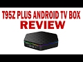 Video for t95z plus tv box inceleme