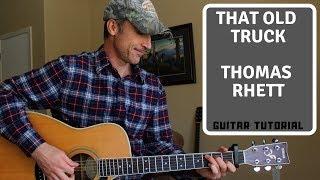 That Old Truck   Thomas Rhett   Guitar Lesson | Tutorial