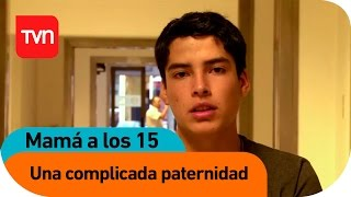 Una Complicada Paternidad | Mamá A Los 15 - T2E8