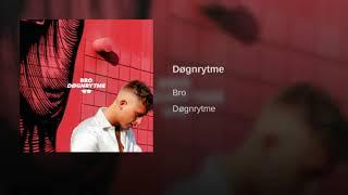 Bro   Døgnrytme (1 TIME)