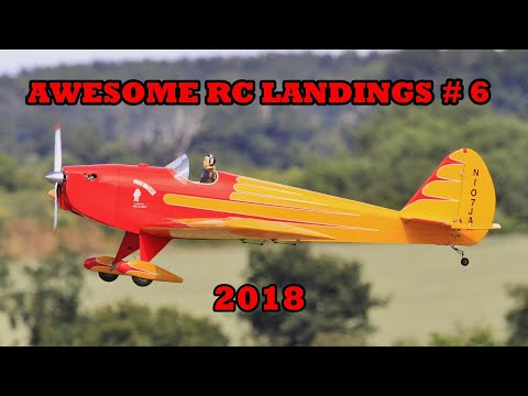 """AWESOME RC LANDINGS"" - MIXED MODELS / SPORTS & GENERAL # 6 - 2018"