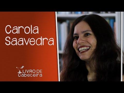 Livro de Cabeceira #14: Carola Saavedra