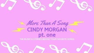 Cindy Morgan   More Than A Song ( FULL EPISODE PT 1)