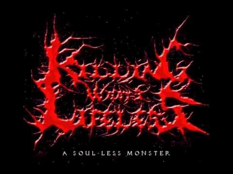 A Soul-less Monster - Killing What's Lifeless [Demo]