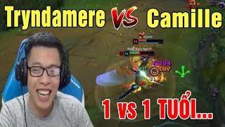 TOP Tryndamere vs Camille   Solo 1 vs 1 Thì Chú Mày Tuổi - Trâu best Udyr