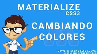MaterializeCss  - Cambiando colores a los elementos (Video Extra)
