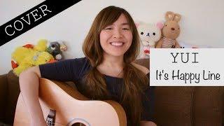 YUI - It's Happy Line (Cover)