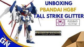 Unboxing: P Bandai HGBF 1/144 Tall Strike Gundam Glitter