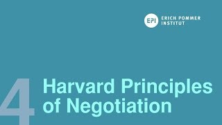 The Harvard Principles of Negotiation