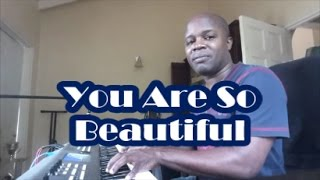 You Are So Beautiful (To Me) Cover