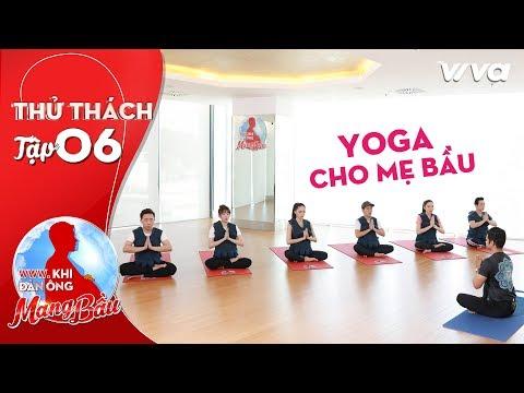 Khi Đàn Ông Mang Bầu | Tập 6 - Phần 1: Yoga cho Mẹ Bầu: Trấn Thành không phục kết quả
