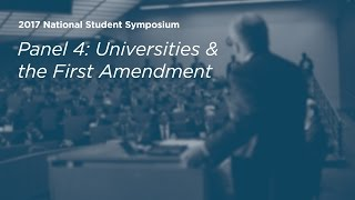 Click to play: Panel 4: Universities and the First Amendment