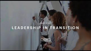 Leadership in Transition