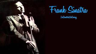 Frank Sinatra - Zing! Went The Strings Of My Heart