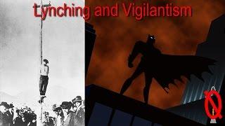 Vigilantism and Lynching   Engaging Etymology