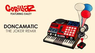 Gorillaz - Doncamatic (The Joker Remix)