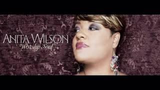 Anita Wilson - Speechless [Worship Soul]