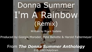 "Donna Summer - I'm a Rainbow (Remix) LYRICS HQ ""The Donna Summer Anthology"" 1993"