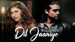Dil Jaaniye Song Lyrics | Tulsi Kumar, Jubin Nautiyal, Payal Dev | Khandaani Shafakhana