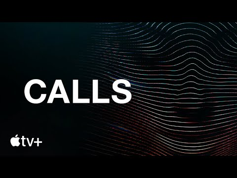 Calls — Official Trailer l Apple TV+
