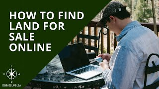 How to Find Land for Sale Online