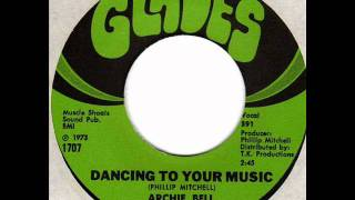 ARCHIE BELL & the DRELLS  Dancing to your music  70s Northern Soul