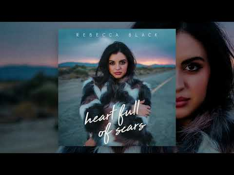 Rebecca Black - Heart Full of Scars (Audio)